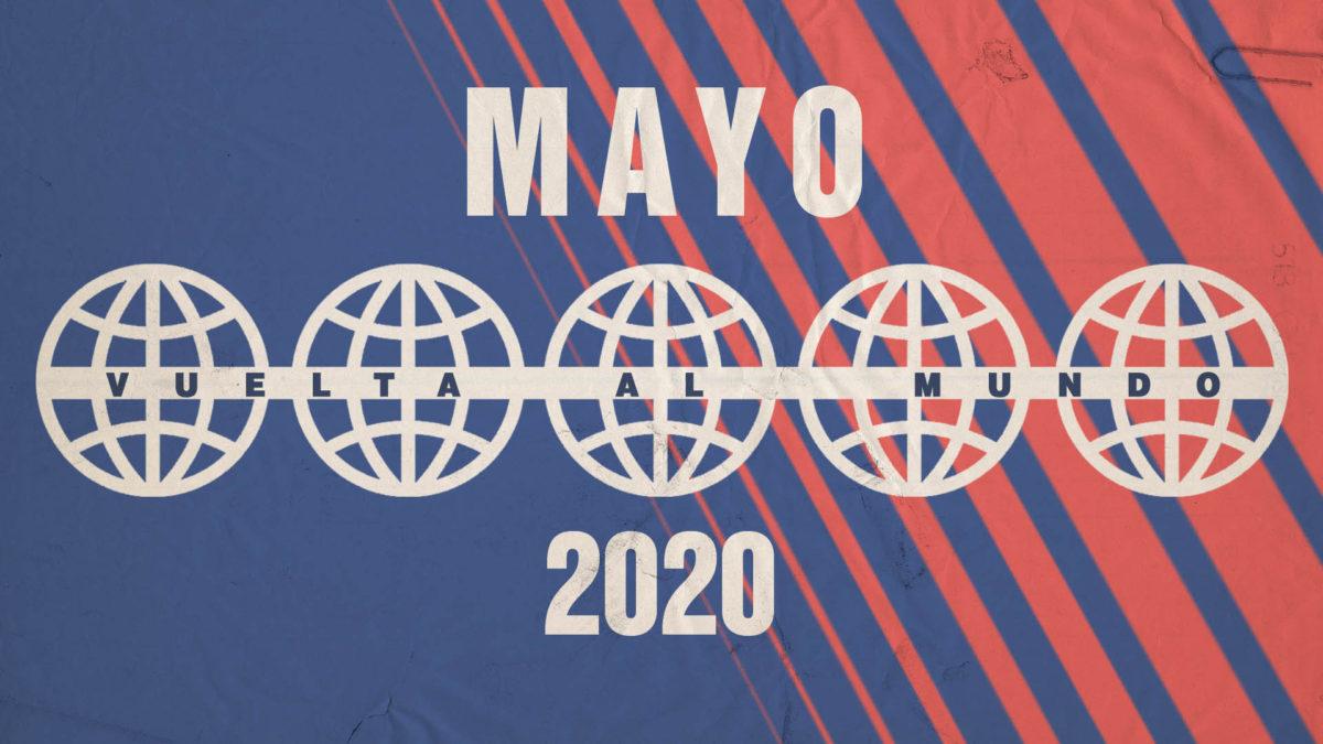Vuelta al mundo en 14 nuevas canciones – MAYO 2020
