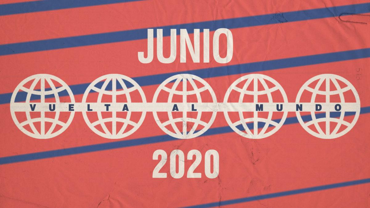 Vuelta al mundo en 14 nuevas canciones – JUNIO 2020
