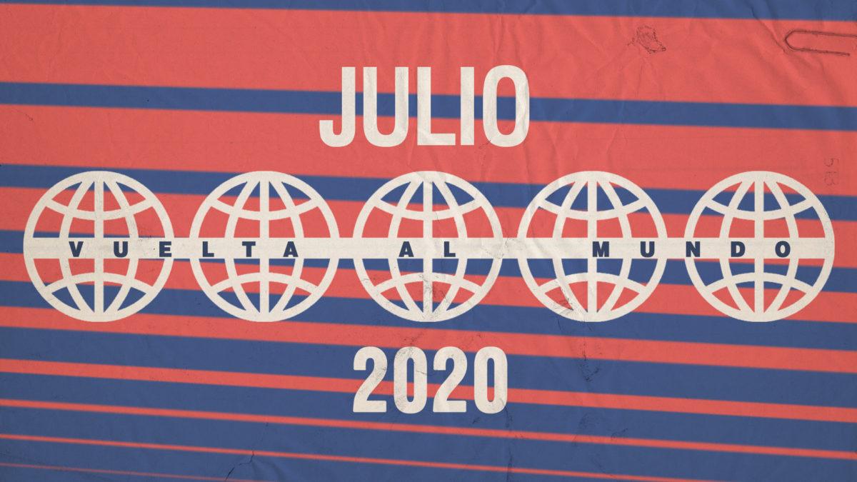 Vuelta al mundo en 13 canciones – JULIO 2020