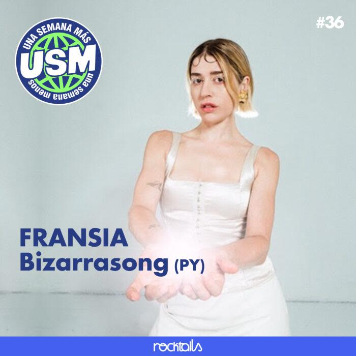 FRANSIA, analizamos su nuevo disco y viajamos a Paraguay con Bizarrasong