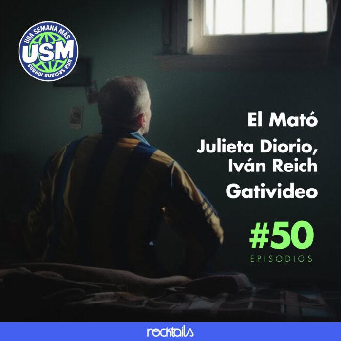 El Mató, Gativideo y Julieta Diorio × Iván Reich – EPISODIO 50
