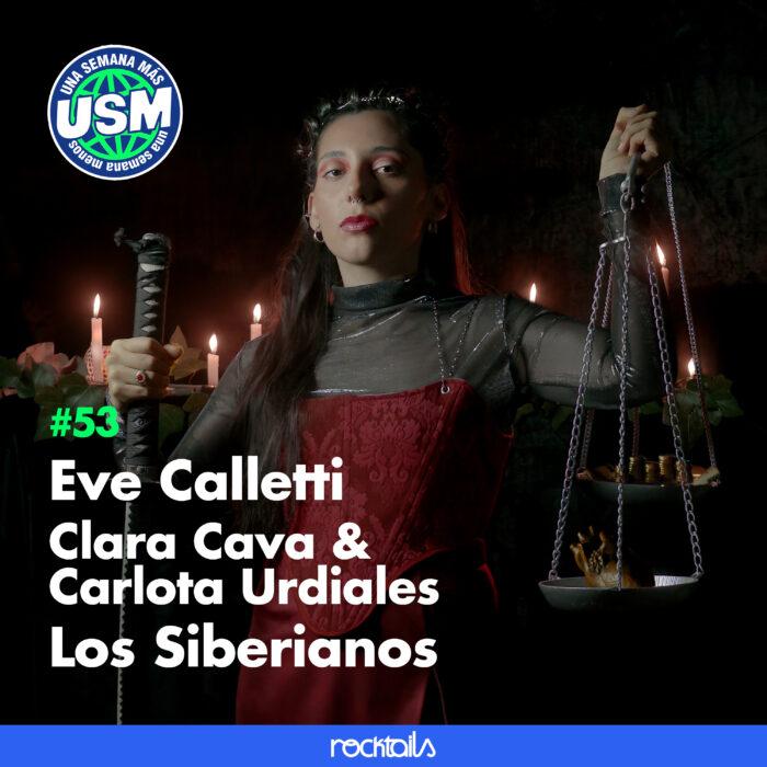 Eve Calletti y su álbum debut, Clara Cava & Carlota Urdiales, Los Siberianos